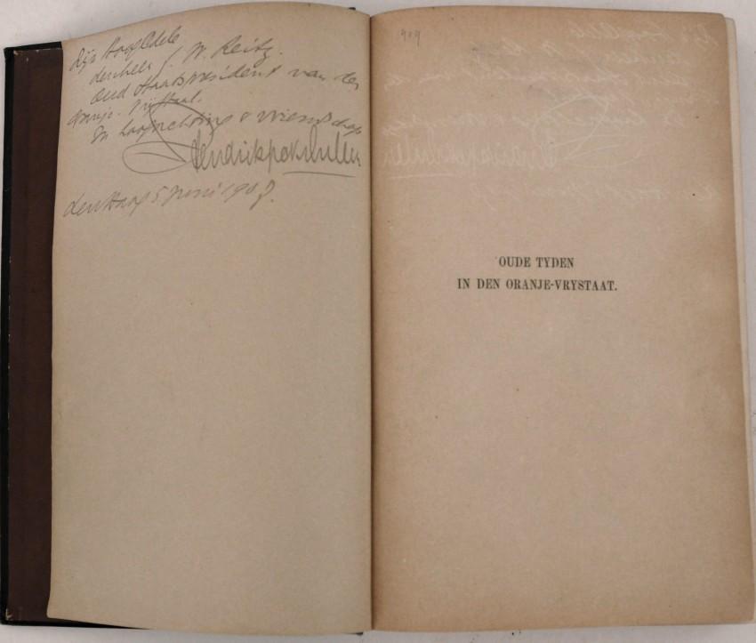 OUDE TYDEN IN DEN ORANJE-VRYSTAAT. THE DEDICATION COPY INSCRIBED TO PRESIDENT F.W. REITZ