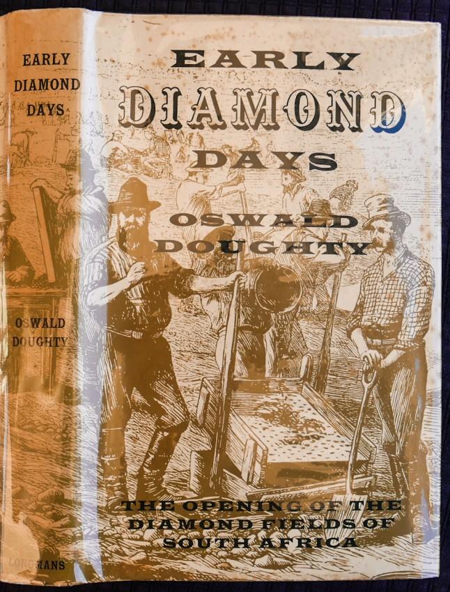 EARLY DIAMOND DAYS. (Bradlow Africana Collectanea)