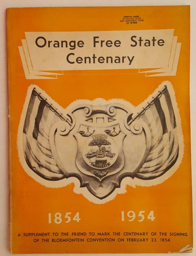 Orange Free State Centenary 1854-1954.