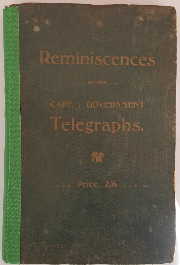 Reminiscences of the Cape Government Telegraphs.