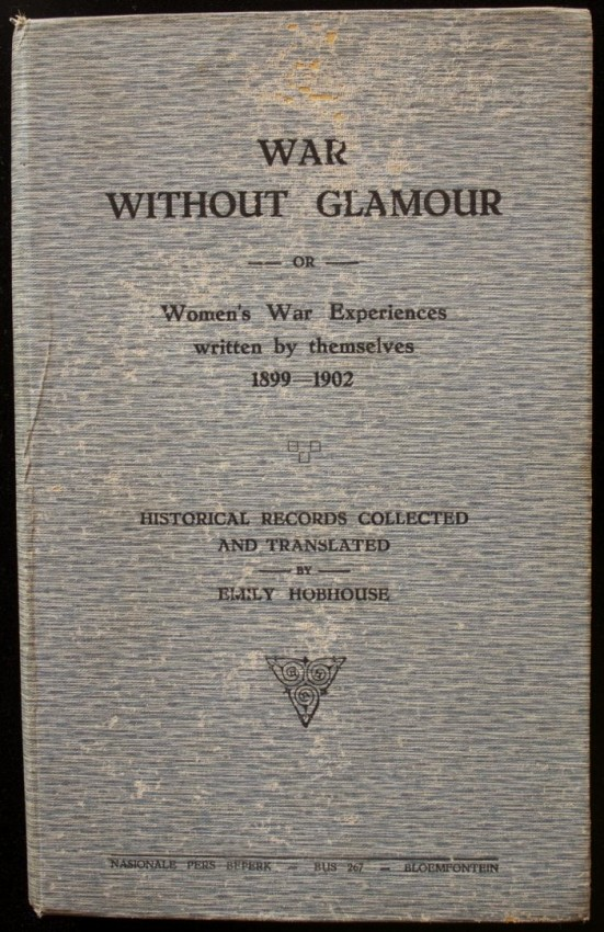 War Without Glamour -or- Women's War Experiences written by themselves 1899 - 1902