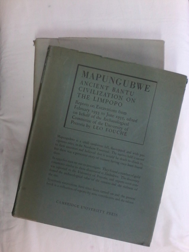 Mapungubwe Ancient Bantu Civilization on the Limpopo volumes 1 and 2