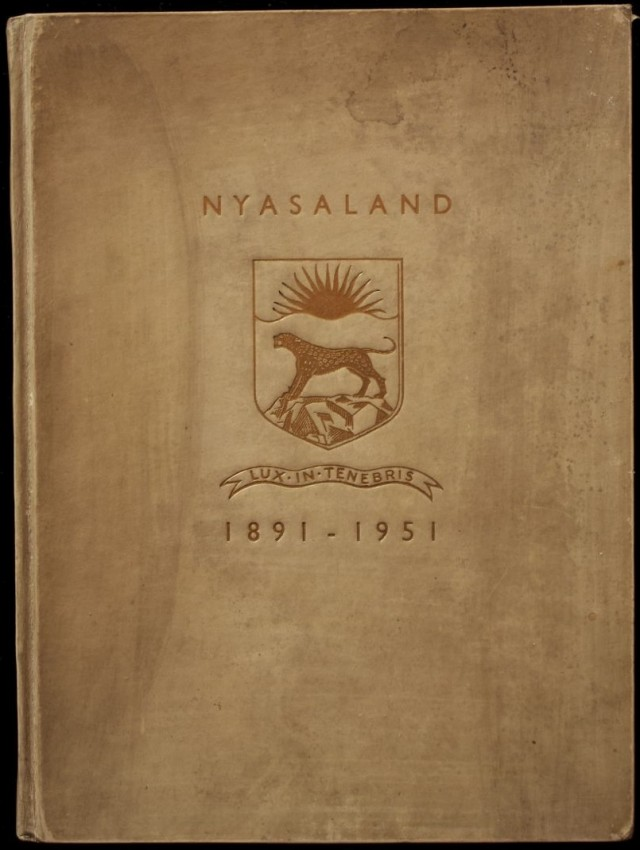The Story of Nyasaland 1891 - 1951 (De Luxe edition bound in Vellum and signed by Governor Geoffrey Colby)