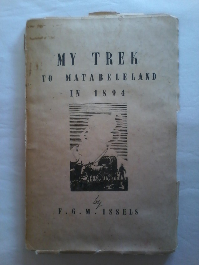 My trek to Matabeleland in 1894