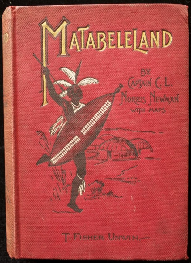 MATABELELAND AND HOW WE GOT IT (1895)