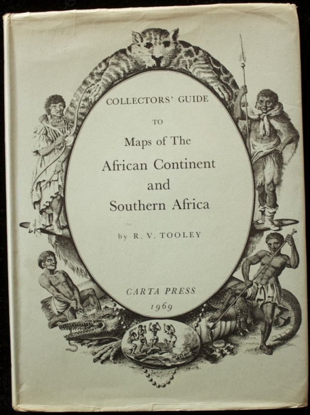 Collectors' Guide to the Maps of the African Continent and Southern Africa