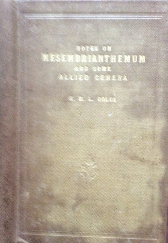 Notes on Mesembrianthemum and some allied genera. With descriptions of a hundred new species. Part I (signed by author) (1928)