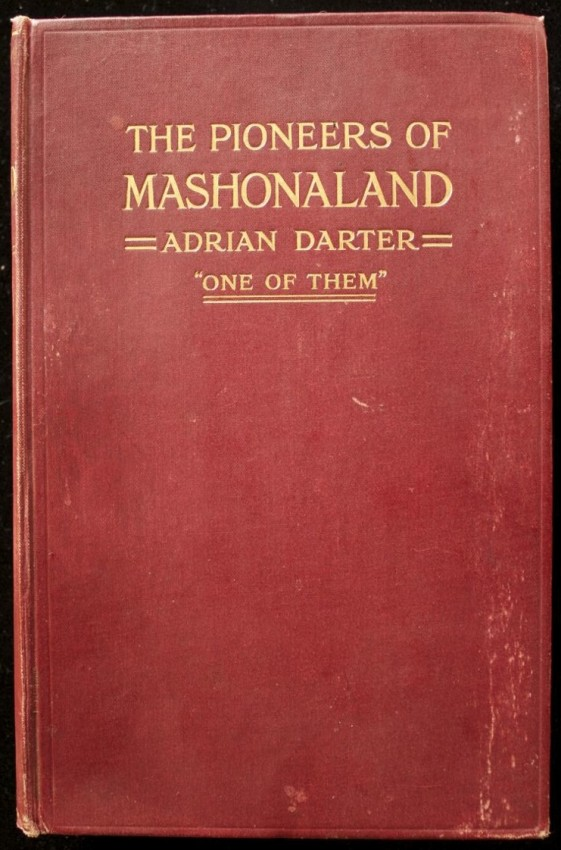 "The Pioneers of Mashonaland by ""One of Them"" (1914)"