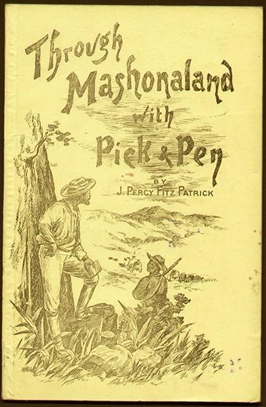 THROUGH MASHONALAND WITH PICK & PEN