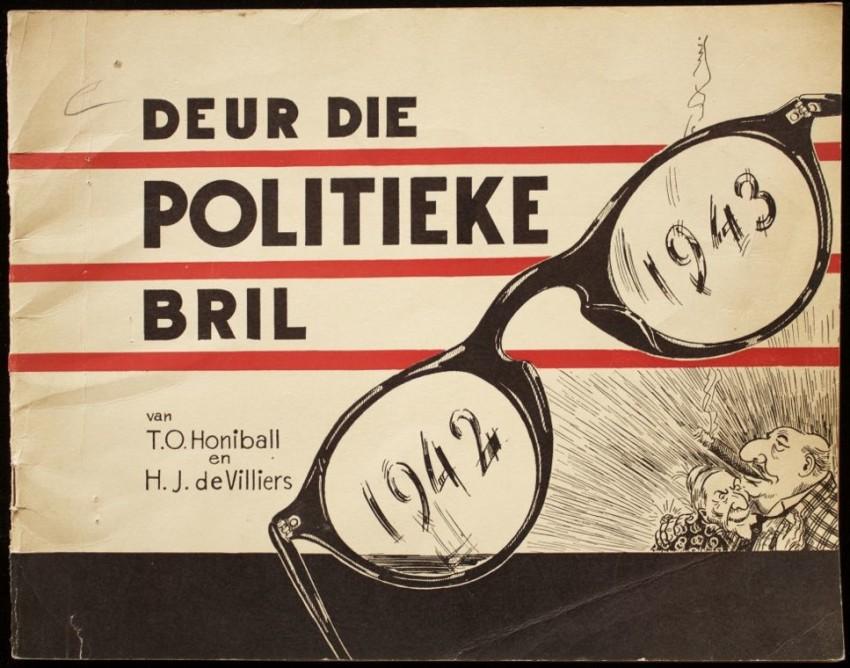 """Deur Die Politieke Bril. Prente Uit """"Die Burger"""" 1942-1943 deur T. O. Honiball (1943)"""