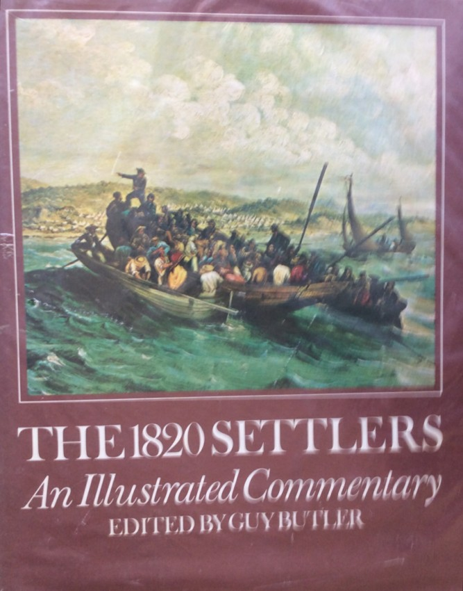The 1820 Settlers. An Illustrated Commentary