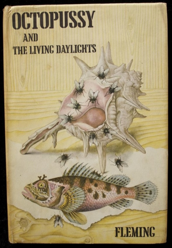 Octopussy and the Living Daylights - (First Edition 1966)
