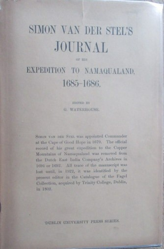 Simon Van Der Stel's Journal of his Expedition to Namaqualand 1685-1686