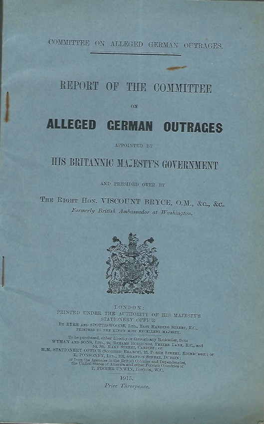 Report of the Committee on Alleged German Outrages