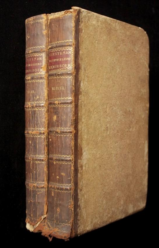 Hollandsch Rechtsgeleerd Woordenboek  (Two Old Dutch Law Dictionaries published in 1772 & 1777)