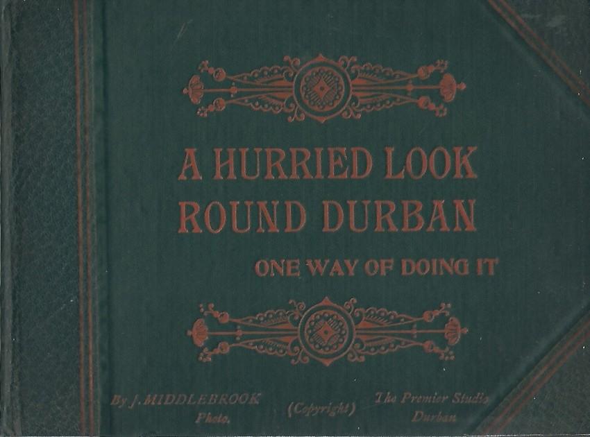 A Hurried Look Round Durban