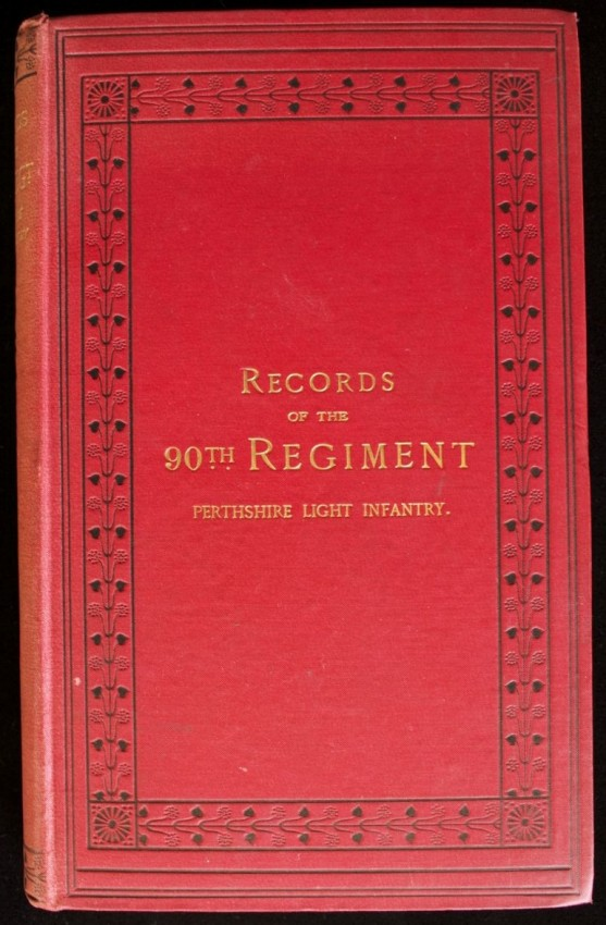Records of the 90th Regiment, (Pertshire Light Infantry), with Roll of Officers from 1795 to 1880