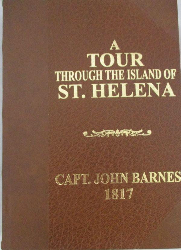 A TOUR THROUGH THE ISLAND OF ST. HELENA