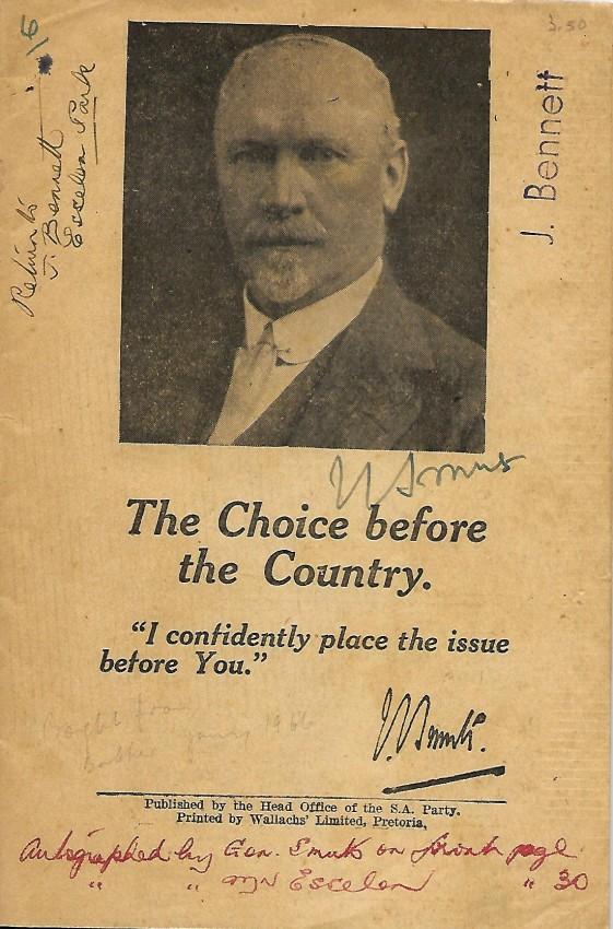 THE CHOICE BEFORE THE COUNTRY - DIE VOLK MOET KIES. SIGNED COPY.