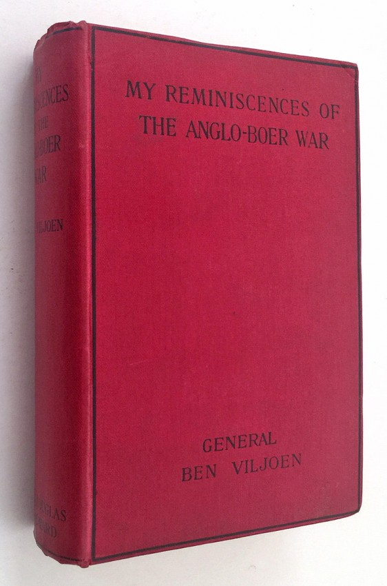 MY REMINISCENCES OF THE ANGLO-BOER WAR - SIGNED BY BEN VILJOEN