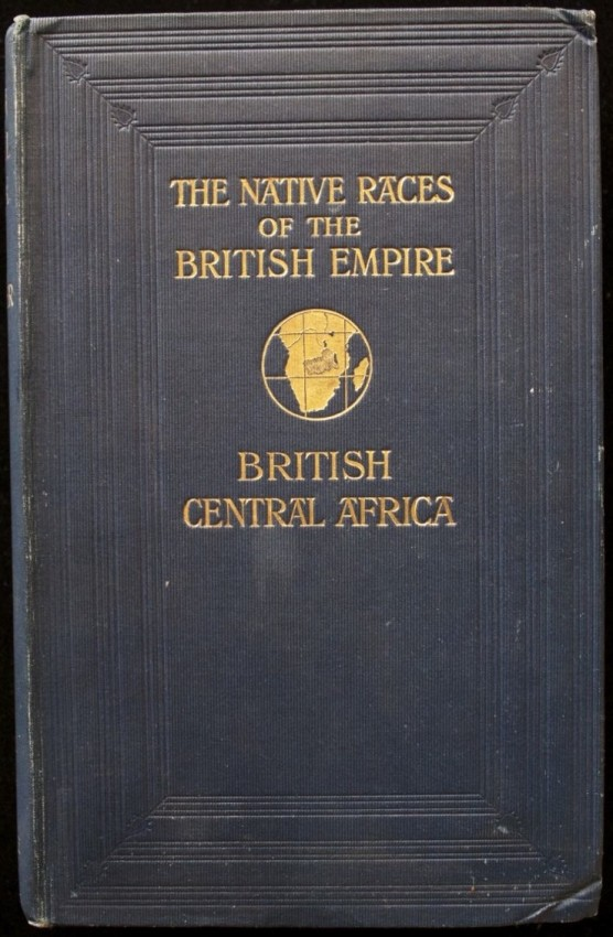 The Native Races of British Central Africa (1906)