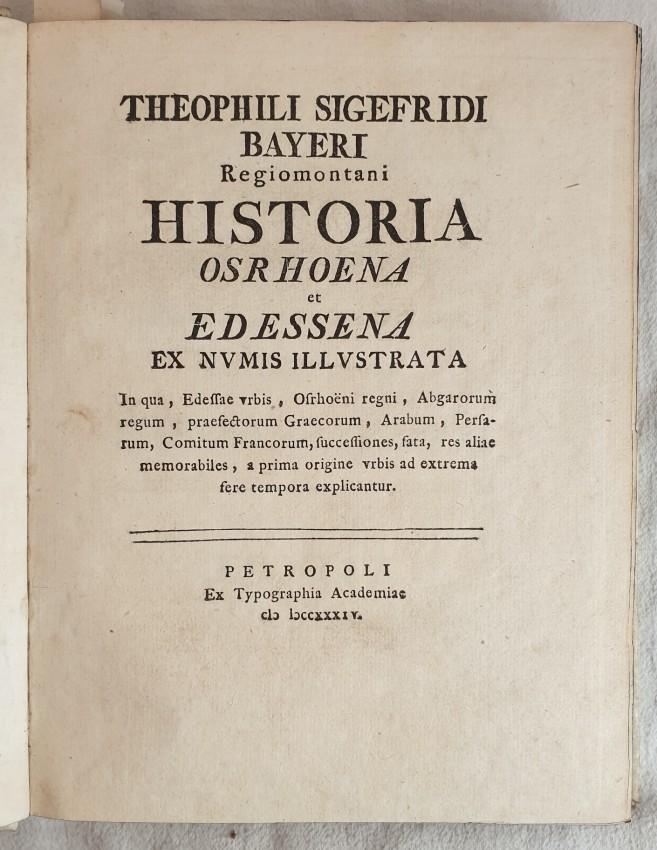 HISTORIA OSRHOENA ET EDESSENA EX NUMIS ILLUSTRATA