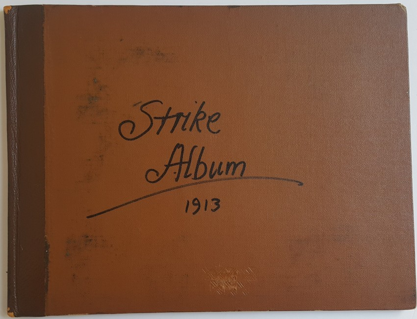 Strike Album. Johannesburg, July, 1913.