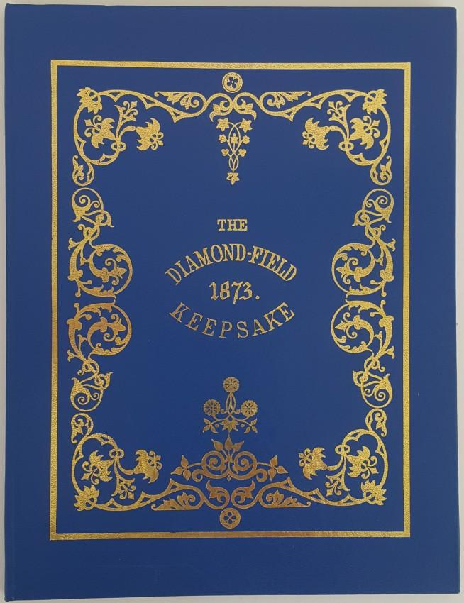 The Diamond-field Keepsake, 1873