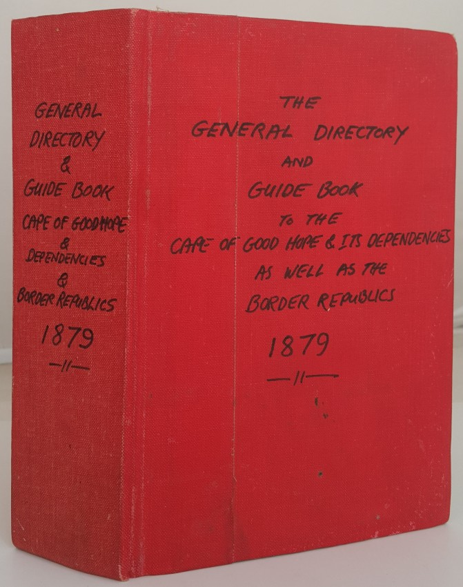 The General Directory and Guide Book to the Cape of Good Hope and its Dependencies. 1879.
