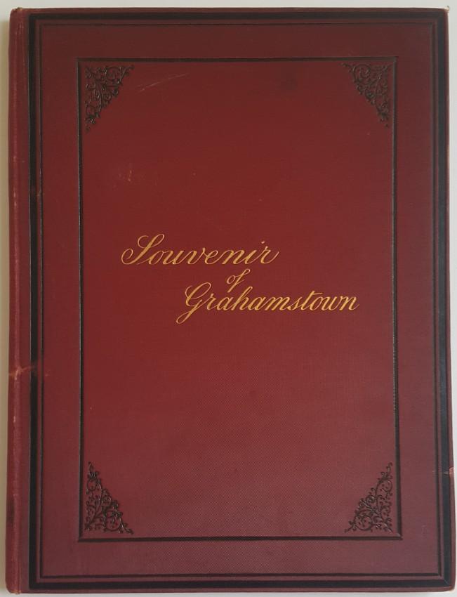 Souvenir of Grahamstown. 1887.