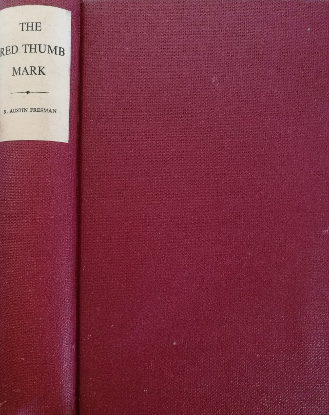 The Red Thumb Mark (with loosely inserted second spine label) (1911)