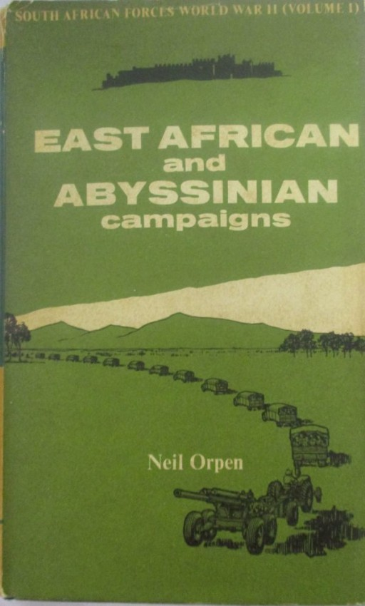 EAST AFRIACAN AND ABYSSINIAN CAMPAIGNS