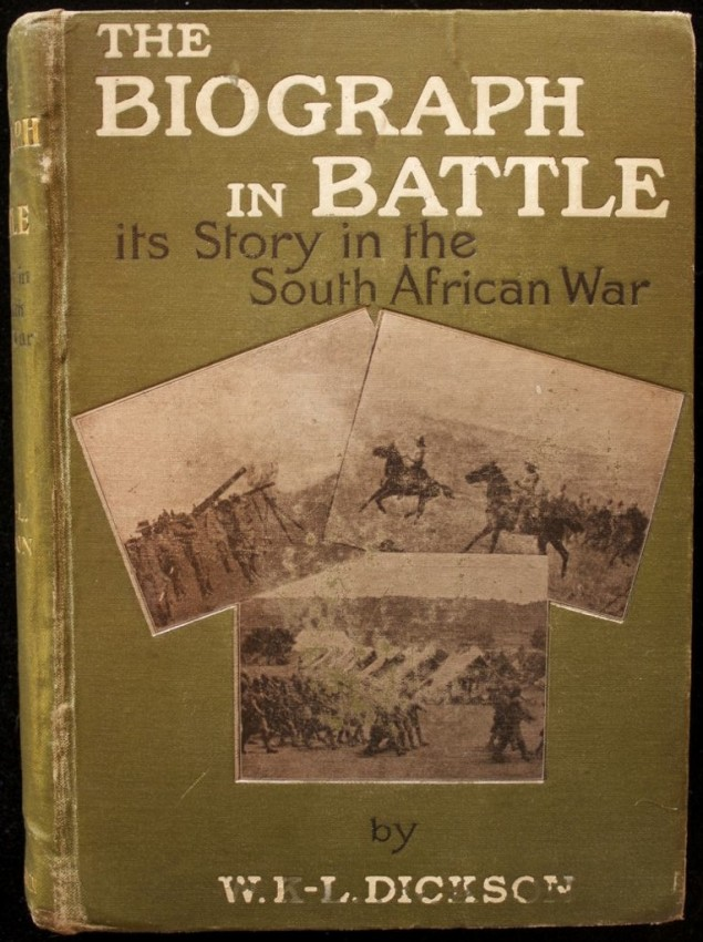 The Biograph in Battle - Its Story in the South African War. Related, with Personal Experiences, by the author. (1901)