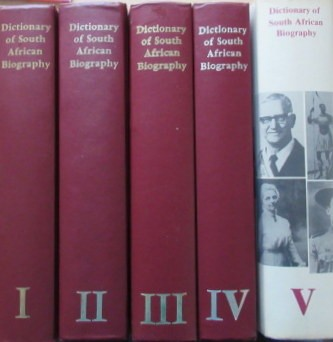 Dictionary of South African Biography Volumes 1-5.