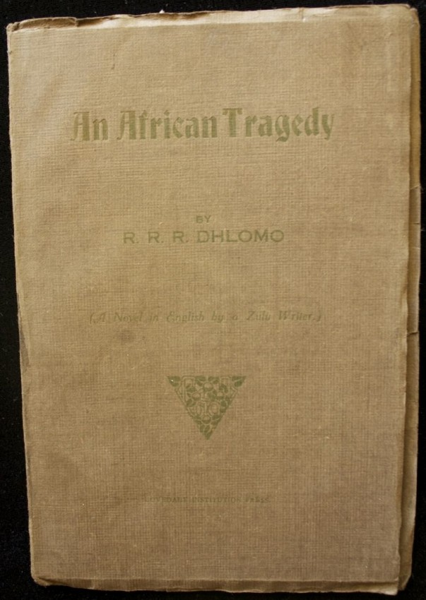 An African Tragedy (first published novel in English by a black South African author, 1928)