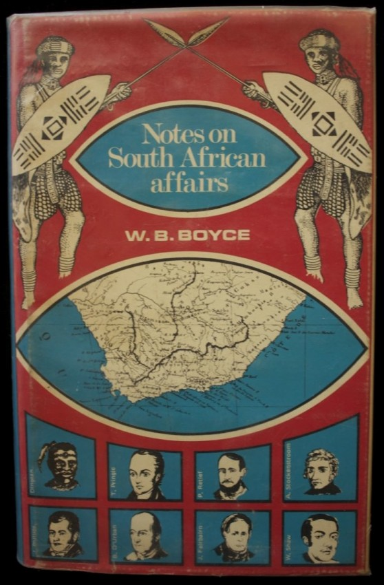 Notes on South African Affairs (limited facsimile reprint of the 1838 Grahamstown edition)