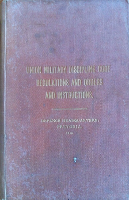 Union Military Discipline Code, Regulations, and Orders and Instructions (1913)