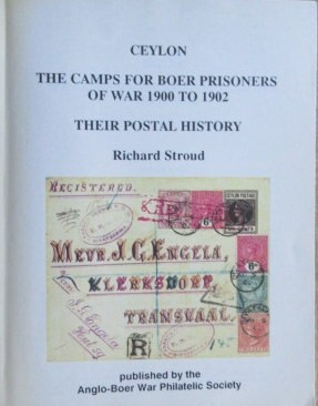 Ceylon - The Camps for Boer Prisoners of War 1900 to 1902