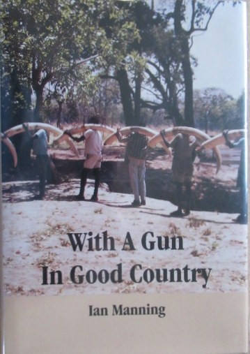 With A Gun In Good Country (Signed & Numbered 273 of 1000 copies)