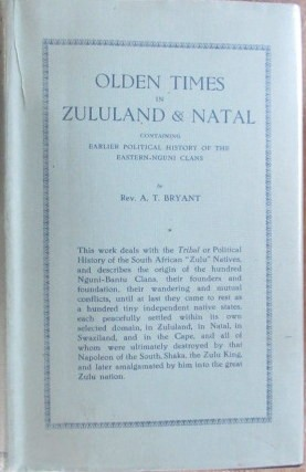 Olden Times in Zululand & Natal. First Edition.