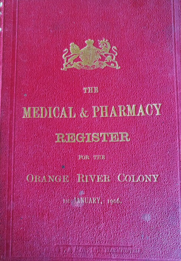 Medical Registers: 1. Orange River Colony (1904); 2. Colony of the Cape of Good Hope (1907); 3. Union of South Africa (1933)