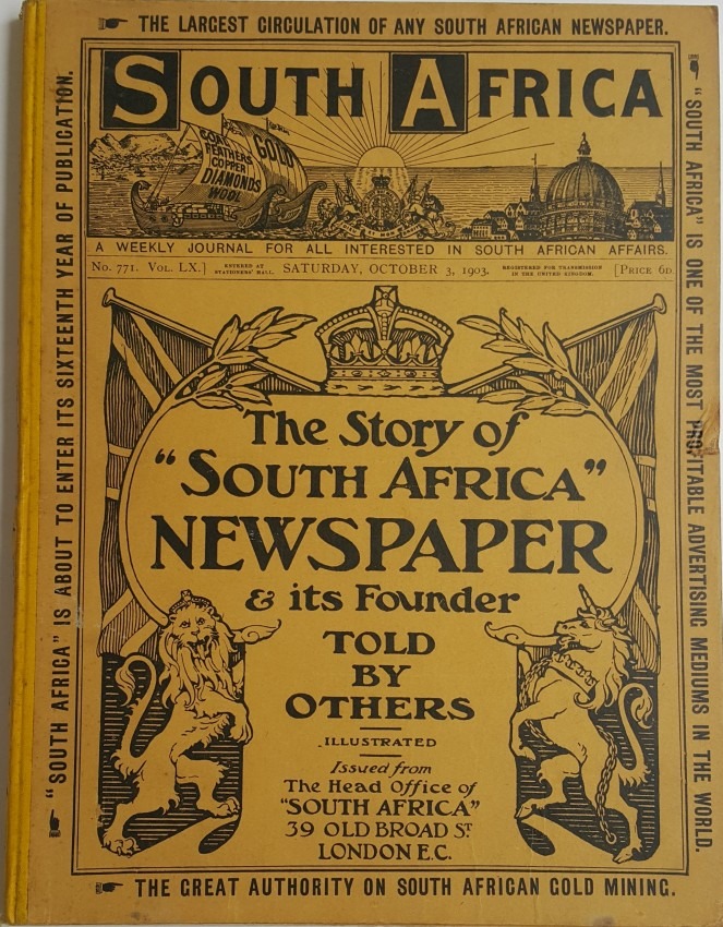 "The Story of ""South Africa"" Newspaper & its Founder Told by Others."