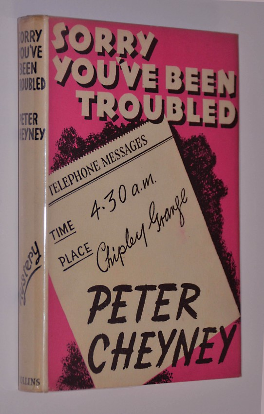 SORRY YOU'VE BEEN TROUBLED - INSCRIBED TO DENNIS WHEATLEY
