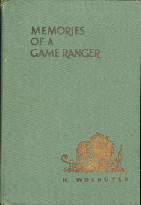 MEMORIES OF A GAME-RANGER