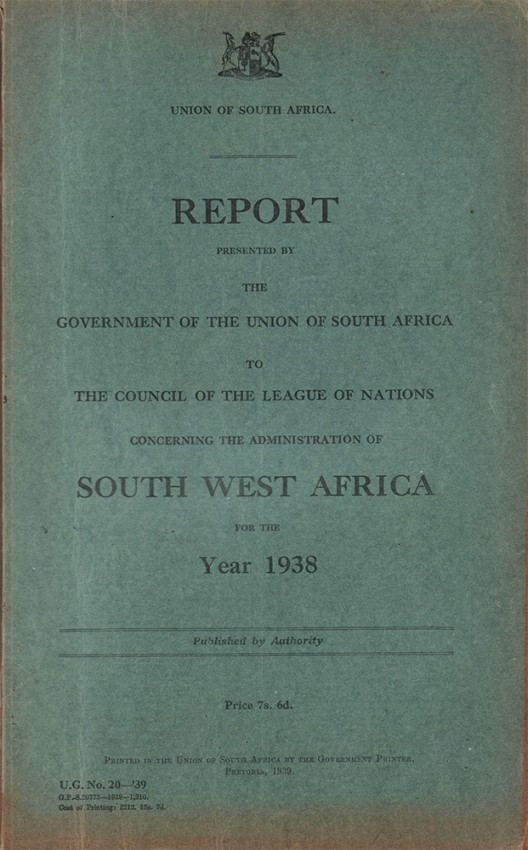 REPORT PRESENTED BY THE GOVERNMENT OF THE UNION OF SOUTH AFRICA TO THE COUNCIL OF THE LEAGUE OF NATIONS