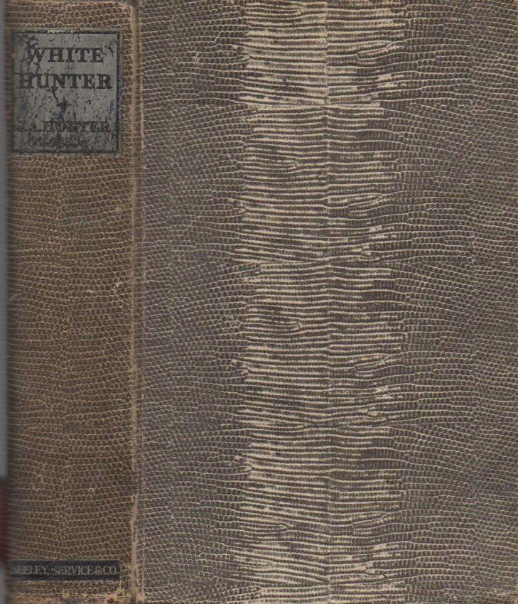 White Hunter  (true 1st edition)