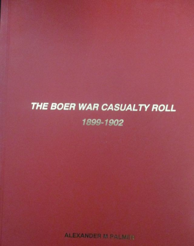 THE BOER WAR CASUALTY ROLL 1899-1902