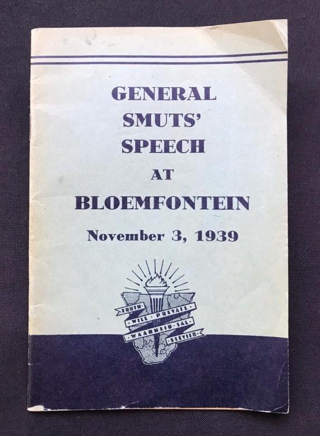 GENERAL SMUTS' SPEECH AT BLOEMFONTEIN - NOVEMBER 3, 1939