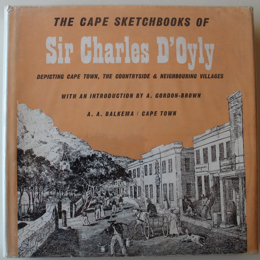 The Cape Sketchbooks of Sir Charles D'Oyly