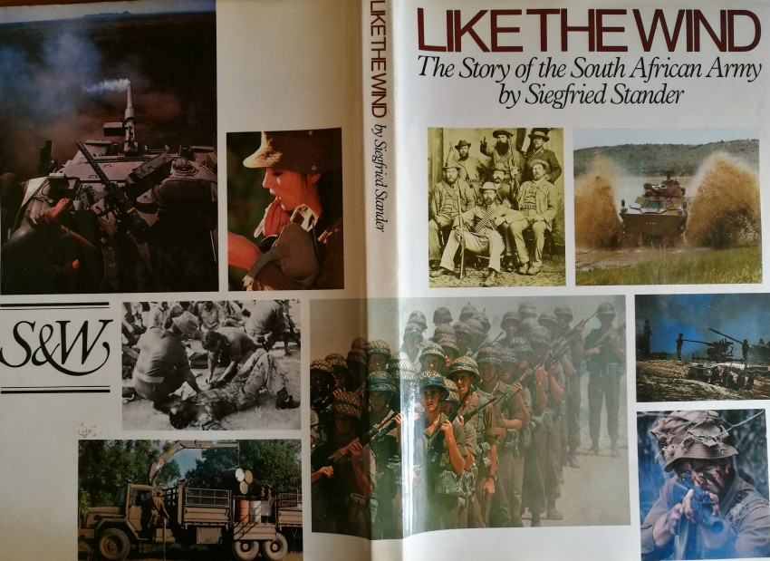 Like the Wind. The Story of the South African Army (1985)